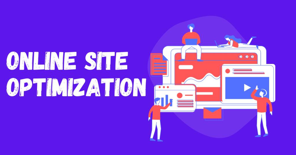 Online site optimization